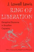 Ring of Liberation Deceptive Discourse in Brazilian Capoeira