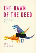 Dawn of the Deed The Prehistoric Origins of Sex