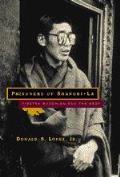 Prisoners of Shangri La Tibetan Buddhism & the West
