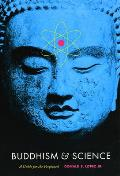 Buddhism and Science: A Guide for the Perplexed (Buddhism and Modernity) Cover