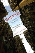 Ghetto at the Center of the World Chungking Mansions Hong Kong