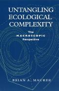 Untangling Ecological Complexity: The Macroscopic Perspective