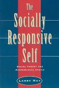 Socially Responsive Self Social Theory & Professional Ethics