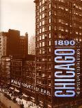 Chicago 1890 The Skyscraper & the...