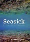 Seasick Ocean Change & The Extinction Of
