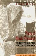 Music of Hindu Trinidad: Songs from the India Diaspora [With 32 Tracks]
