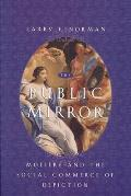 The Public Mirror: Moliere and the Social Commerce of Depiction