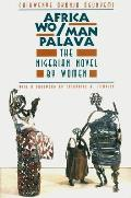 Africa Wo/Man Palava: The Nigerian Novel by Women