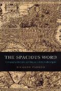 Spacious Word Cartography Literature & Empire in Early Modern Spain