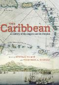 Caribbean A History of the Region & Its Peoples