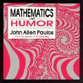 Mathematics and Humor : a Study of the Logic of Humor (90 Edition)