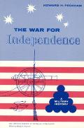 The War for Independence: A Military History