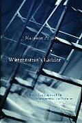 Wittgensteins Ladder Poetic Language & the Strangeness of the Ordinary