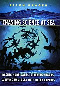 Chasing Science at Sea Racing Hurricanes Stalking Sharks & Living Undersea with Ocean Experts