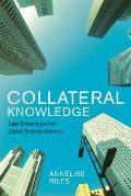 Collateral Knowledge: Legal Reasoning in the Global Financial Markets