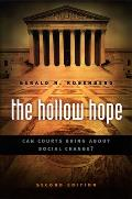 Hollow Hope Can Courts Bring about Social Change