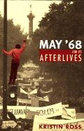 May '68 and Its Afterlives Cover
