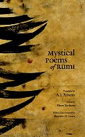 Mystical Poems Of Rumi First Selections