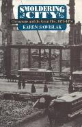 Smoldering City: Chicagoans and the Great Fire, 1871-1874