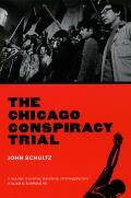 The Chicago Conspiracy Trial