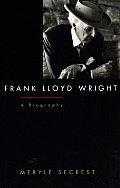 Frank Lloyd Wright A Biography