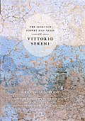 Selected Poetry & Prose of Vittorio Sereni