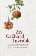 An Orchard Invisible: A Natural History of Seeds Cover