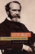 Genuine Reality: A Life of William James