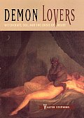 Demon Lovers Witchcraft Sex & the Crisis of Belief