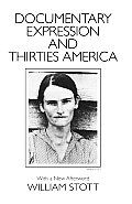 Documentary Expression and Thirties America (86 Edition)