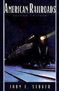 American Railroads (Chicago History of American Civilization)