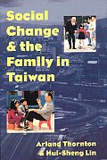 Social Change and the Family in Taiwan