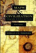 Maps & Civilization: Cartography in Culture and Society