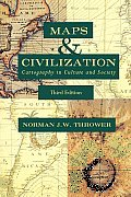 Maps and Civilization: Cartography in Culture and Society, Third Edition