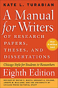 Manual for Writers of Research Papers Theses & Dissertations 8th Edition Chicago Style for Students & Researchers