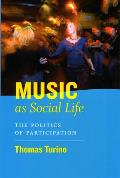 Music as Social Life The Politics of Participation With CD