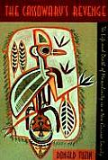 The Cassowary's Revenge: The Life and Death of Masculinity in a New Guinea Society (Worlds of Desire: The Chicago Series on Sexuality, Gender, & Culture)
