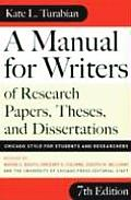 A Manual for Writers of Research Papers, Theses, and Dissertations: Chicago Style for Students and Researchers (Manual for Writers of Research Papers, Theses & Disertations) Cover