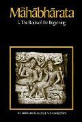 Mahabharata : the Book of the Beginning, Volume I (73 Edition)