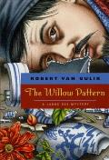 The Willow Pattern: A Judge Dee Mystery (Judge Dee Mystery Series) Cover