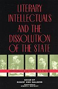 Literary Intellectuals and the Dissolution of the State: Professionalism and Conformity in the Gdr