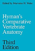 Hyman's Comparative Vertebrate Anatomy (3RD 79 Edition)