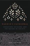 Darwins Cathedral Evolution Religion