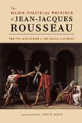 "Major Political Writings of Jean-jacques Rousseau: the Two """"Discourses"""" and the """"Social Contract"""" (12 Edition)"