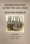Reconstruction after the Civil War 3rd Edition