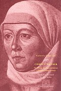 Church Mother The Writings of a Protestant Reformer in Sixteenth Century Germany