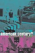 Why The American Century
