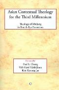Asian contextual theology for the third millennium; a theology of minjung in fourth-eye formation. (reprint, 2007)