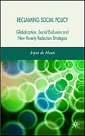 Reclaiming Social Policy: Globalization, Social Exclusion and New Poverty Reduction Strategies