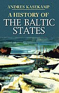 A History of the Baltic States (Palgrave Essential Histories) Cover